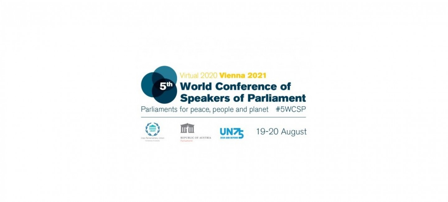 THE FIFTH WORLD CONFERENCE OF SPEAKERS OF PARLIAMENT HAS STARTED